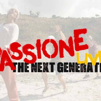Passione Live The next generation